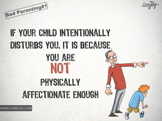 如果你的孩子有意打搅你,是因为你对他们很少表达亲密,他/她渴望和你有身体的接触。
