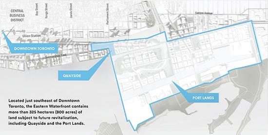 规划中的智慧城市坐落在多伦多市中心东南部,整个Eastern Waterfront规划区域共325公顷(800英亩),包括Quayside和Port Lands两个部分。
