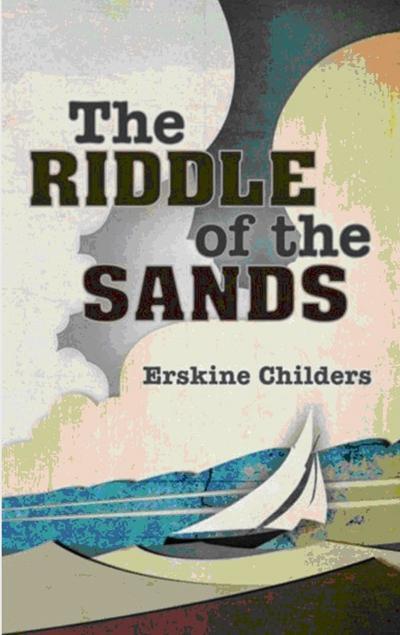 《沙洲之谜》(The Riddle of the Sands)厄斯金·柴德斯(1903)