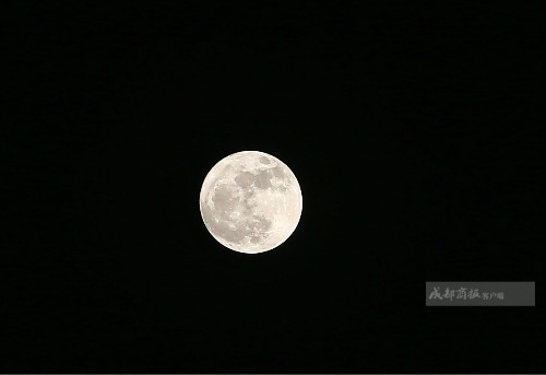 十五月儿十六圆 成都的小伙伴快来看超级月亮
