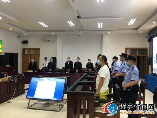 遂宁首例涉恶集团犯罪案件宣判 9名被告人分别获刑