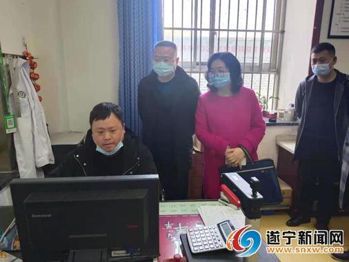 遂宁市医保局等部门暗访检查医疗服务项目价格执行情况