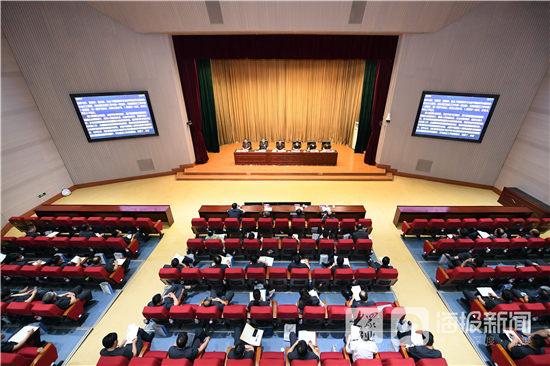 山东法院:在这三件事上下功夫 推动审判工作实现新发展