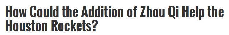 美专家:周琦是姚明之后最具天赋中锋 可助火箭夺冠