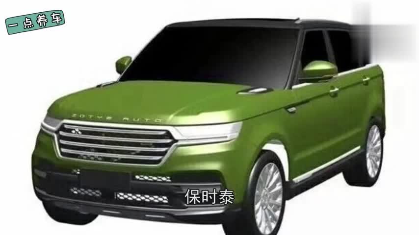 众泰2018年新车的谍照,T800神似路虎,已经申请专利!
