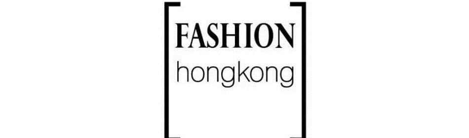 Fashion Hong Kong——时尚圈的另一种可能