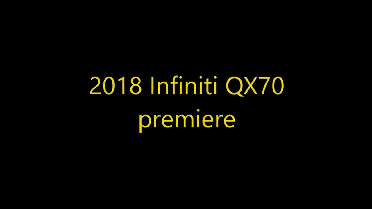 视频:2018英菲尼迪QX70 redesing 全球首次曝光