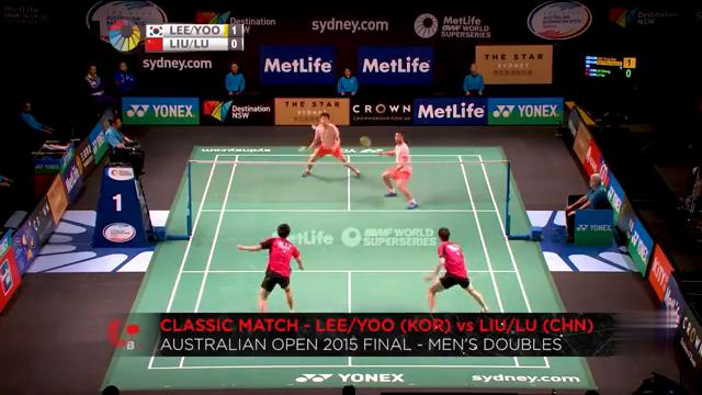 2015澳大利亚赛男双决赛 李龙大柳延星VS刘成鲁恺
