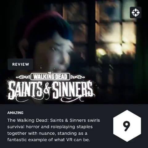 《行尸走肉 圣徒与罪人》IGN游戏评分:9/10分  评价:VR游戏的标志