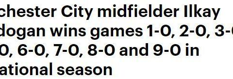 齐全了,京多安本赛季1-0到9-0都赢过