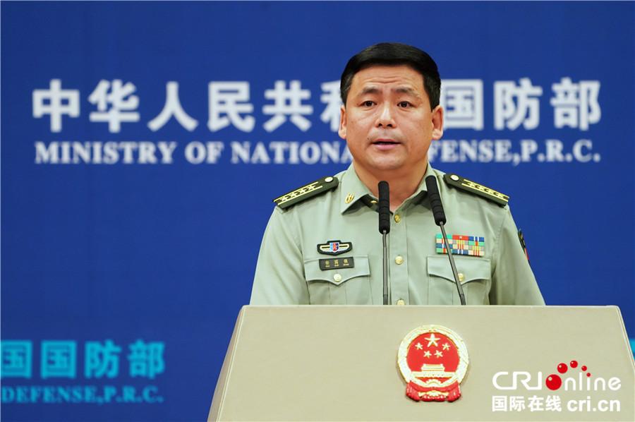 中国军方要求美方立即撤销对台军售计划 国防部发言人强调美退出《中导条约》危害全球安全稳定