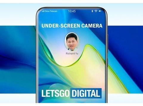 华为屏幕下摄像头技术专利曝光 未来将打造真全面屏