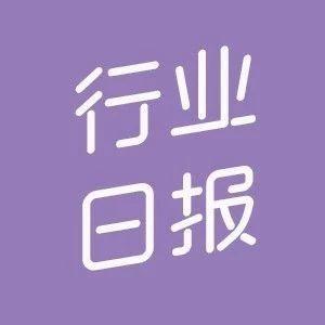 """""""凯叔讲故事""""与新东方开启战略合作;9款婴幼儿配方乳粉产品配方未获批准"""