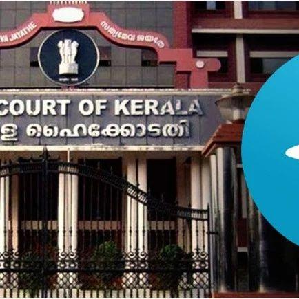 印度喀拉拉邦高等法院寻求政府回应禁止使用Telegram
