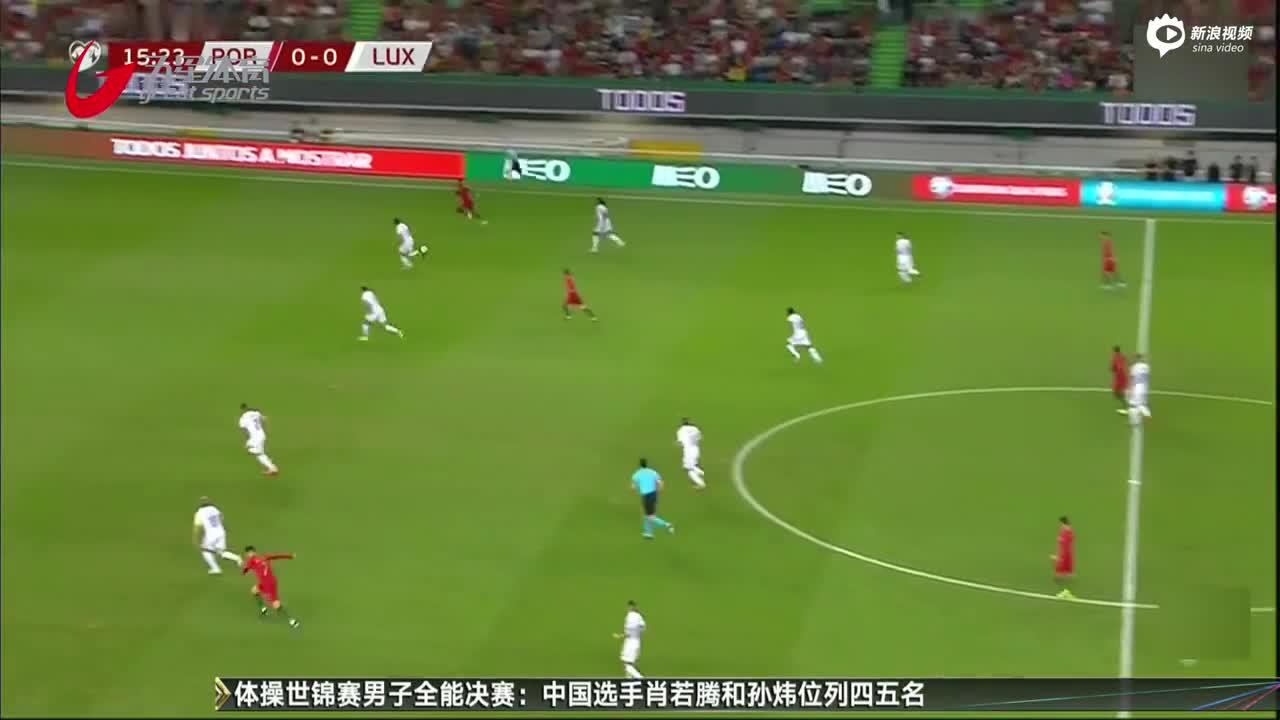 视频-C罗收获第699球 葡萄牙轻取卢森堡