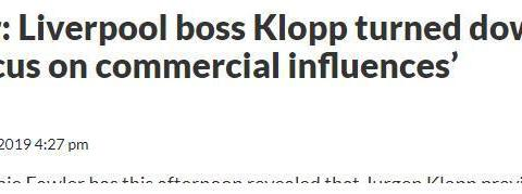 福勒:克洛普曾拒绝曼联,因为他们只想赚钱