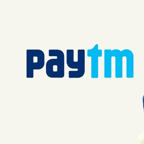 Paytm获10亿美元融资,估值160亿美元