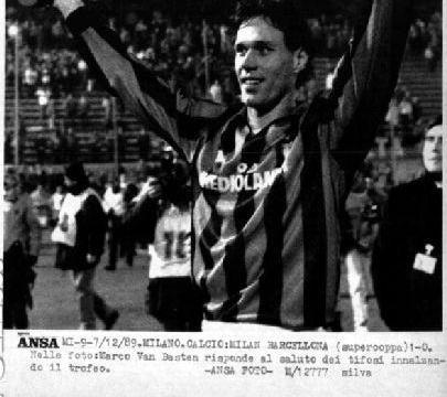 AC米兰队史上的今天:1989年两回合小胜巴塞罗那 首夺欧洲超级杯