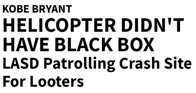 官方!科比飞机上没有黑匣子,具体死因恐永成谜,仅找到3人尸体
