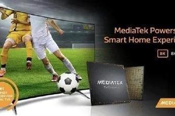 近期新发布电视盘点:三星小米一加推新机 联发科S900 8K芯片
