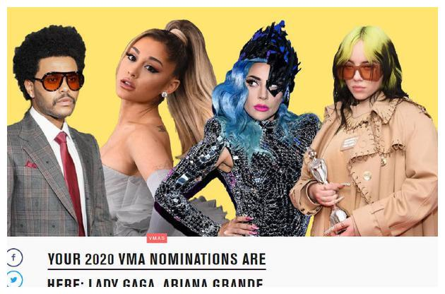 2020年VMA提名揭晓!Gaga与A妹均入围9项领跑