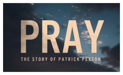 好莱坞电影《祈祷:帕特里克·佩顿的故事》已上映