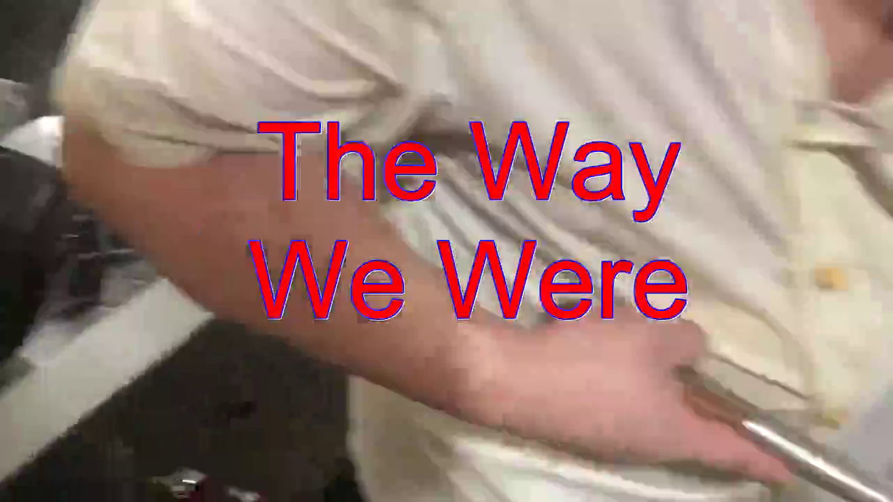 分享一首《The Way We Were》,简直是天籁之音,使人陶醉!