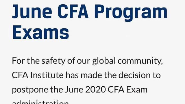 重磅!协会宣布:全球6月CFA考试延期!