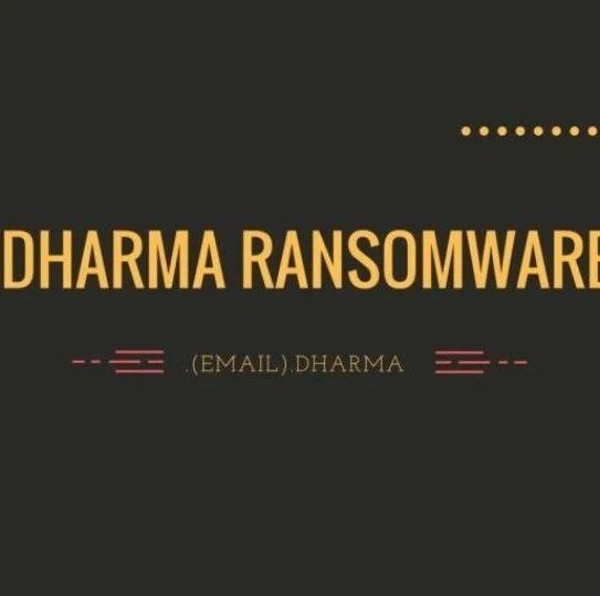Dharma 勒索软件的源代码在黑客论坛开售 | 每日安全资讯