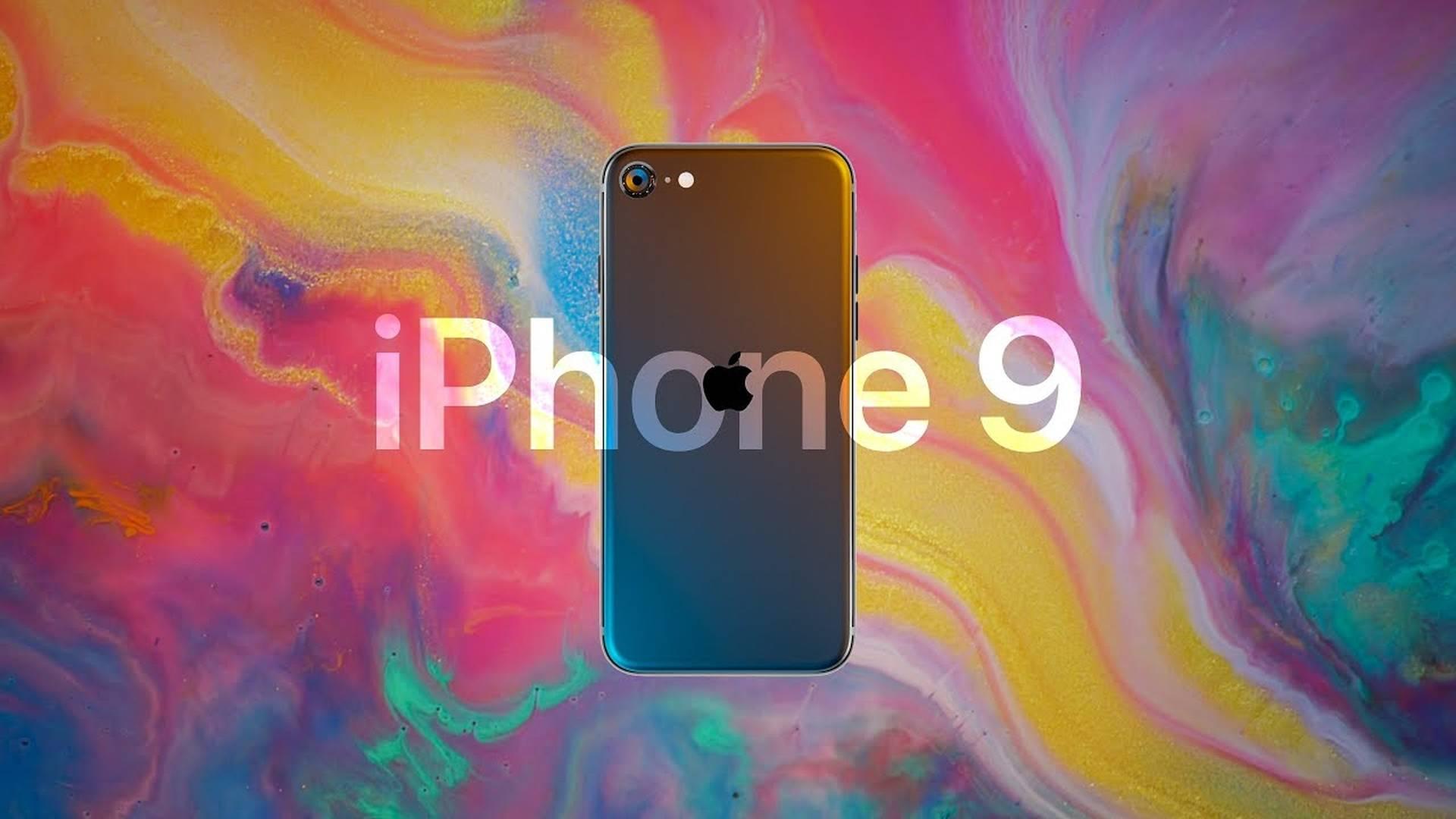 iPhone 9 将在 4 月 15 日发布,22 日开售!