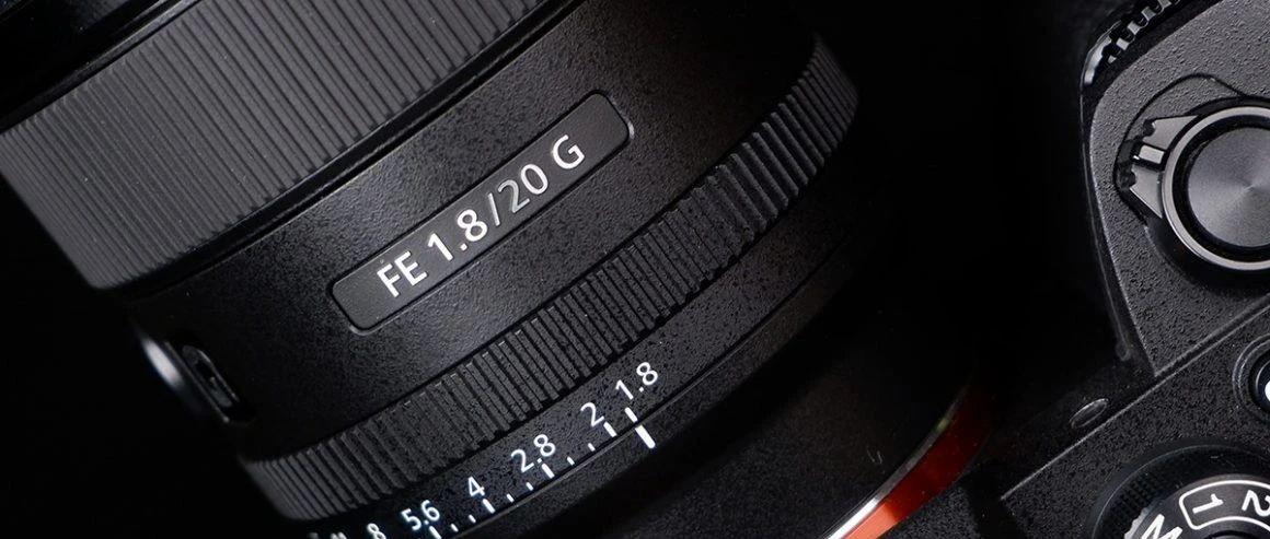 更广更亲民 索尼FE 20mm F1.8 G镜头评测