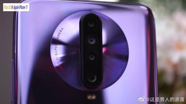 小米Poco X2和iPhone 11拍照对比,后置四摄火拼苹果双摄!