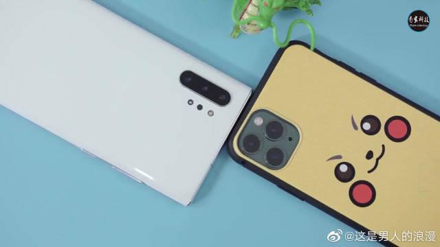 最强手机对比:三星Note 10+挑战iphone 11Pro Max