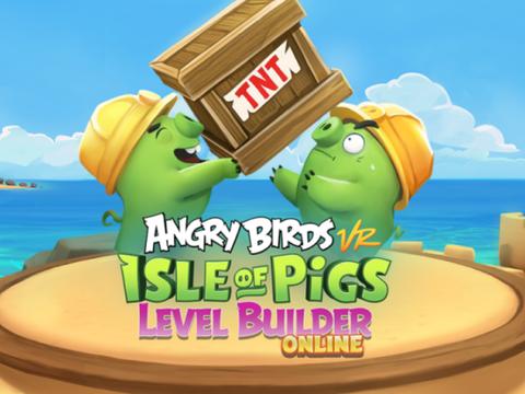 《愤怒的小鸟VR》新增关卡编辑功能,还支持保存分享