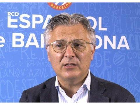 西班牙人CEO:俱乐部将得到西乙最高预算,很快会给球迷带来快乐
