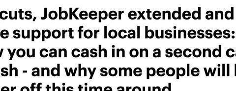 澳洲JobKeeper延长,最高享2565澳元减税福利,这些人有更多补助
