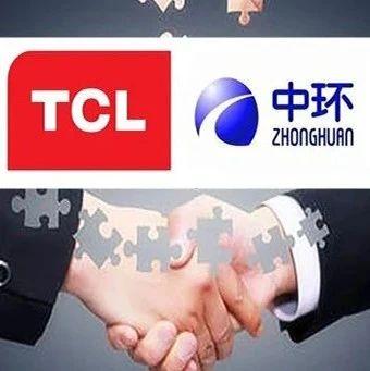 """再传佳讯!中环集团混改落地 与TCL成功""""牵手"""""""