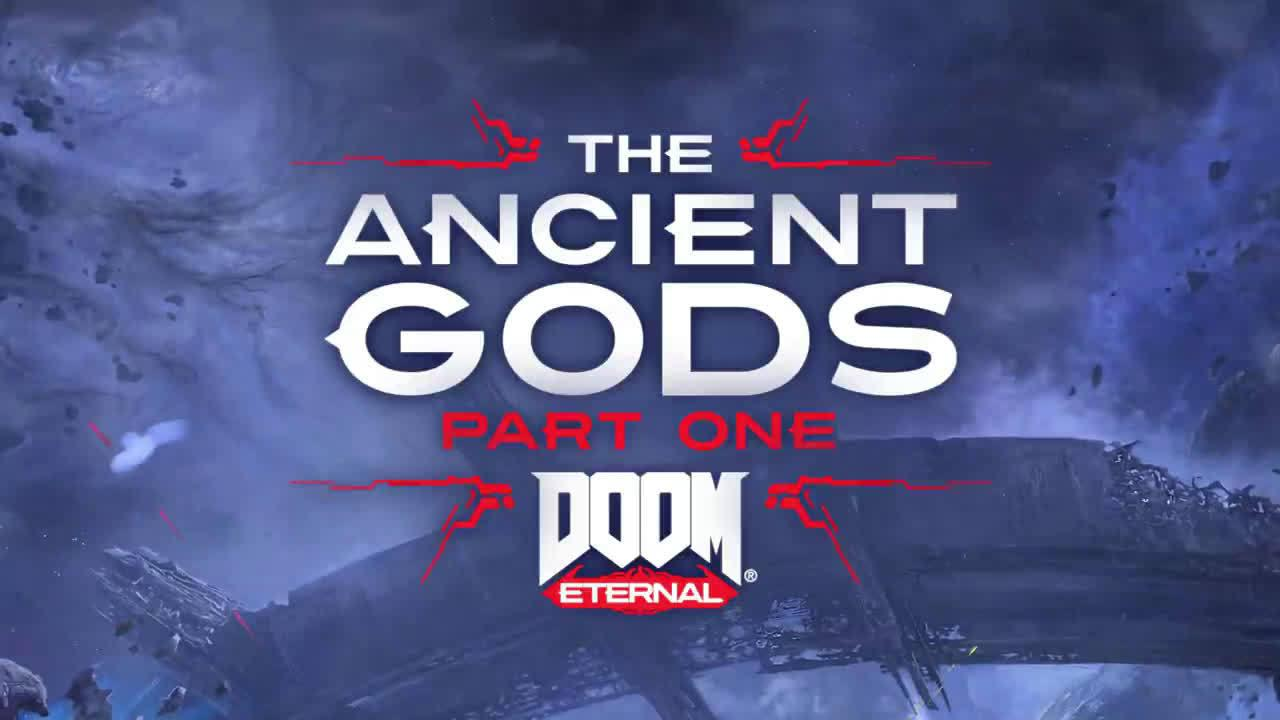 《毁灭战士 永恒》公开战役DLC「The Ancient Gods」第一部分先导