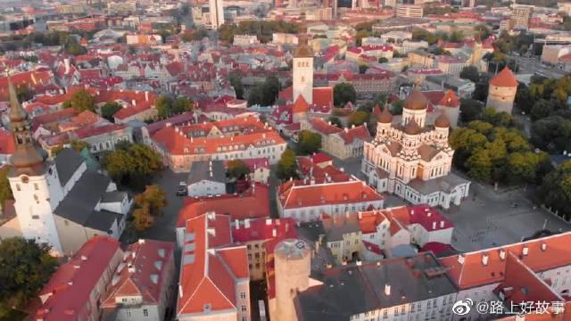 爱沙尼亚之旅,无人机航拍塔林城市风光!!!美丽!!