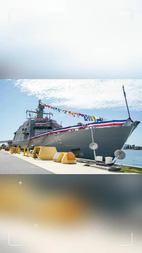 8月8日美国海军自由型海滨战斗舰圣路易斯号(LCS 19)服役