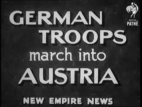 历史影片——德军进入奥地利