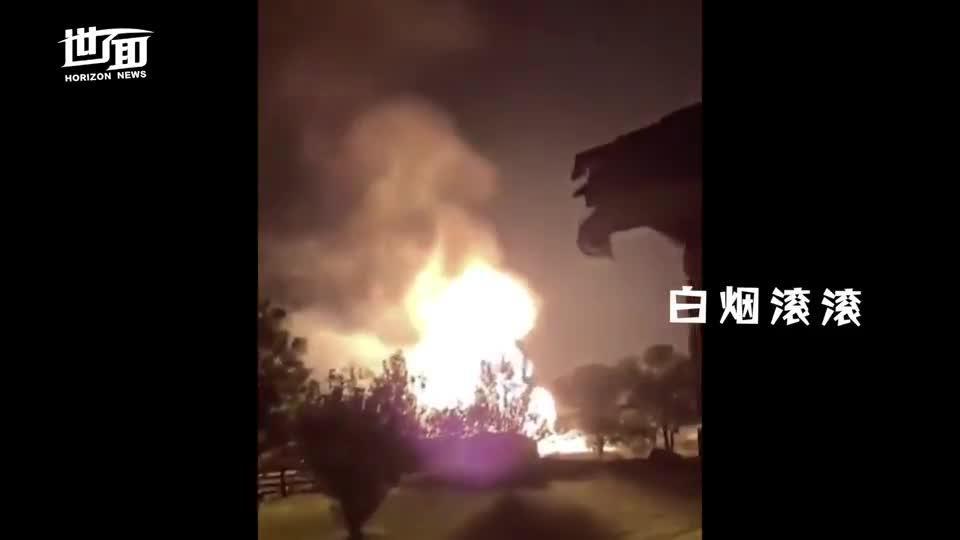 国际丨美国天然气管道爆炸:巨大火球冲天 黑夜宛如白昼