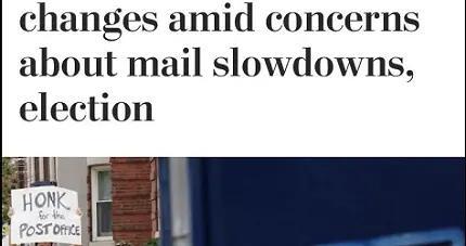 北美观察丨意在扰乱大选?美媒披露特朗普政府意图违法操控邮政系统