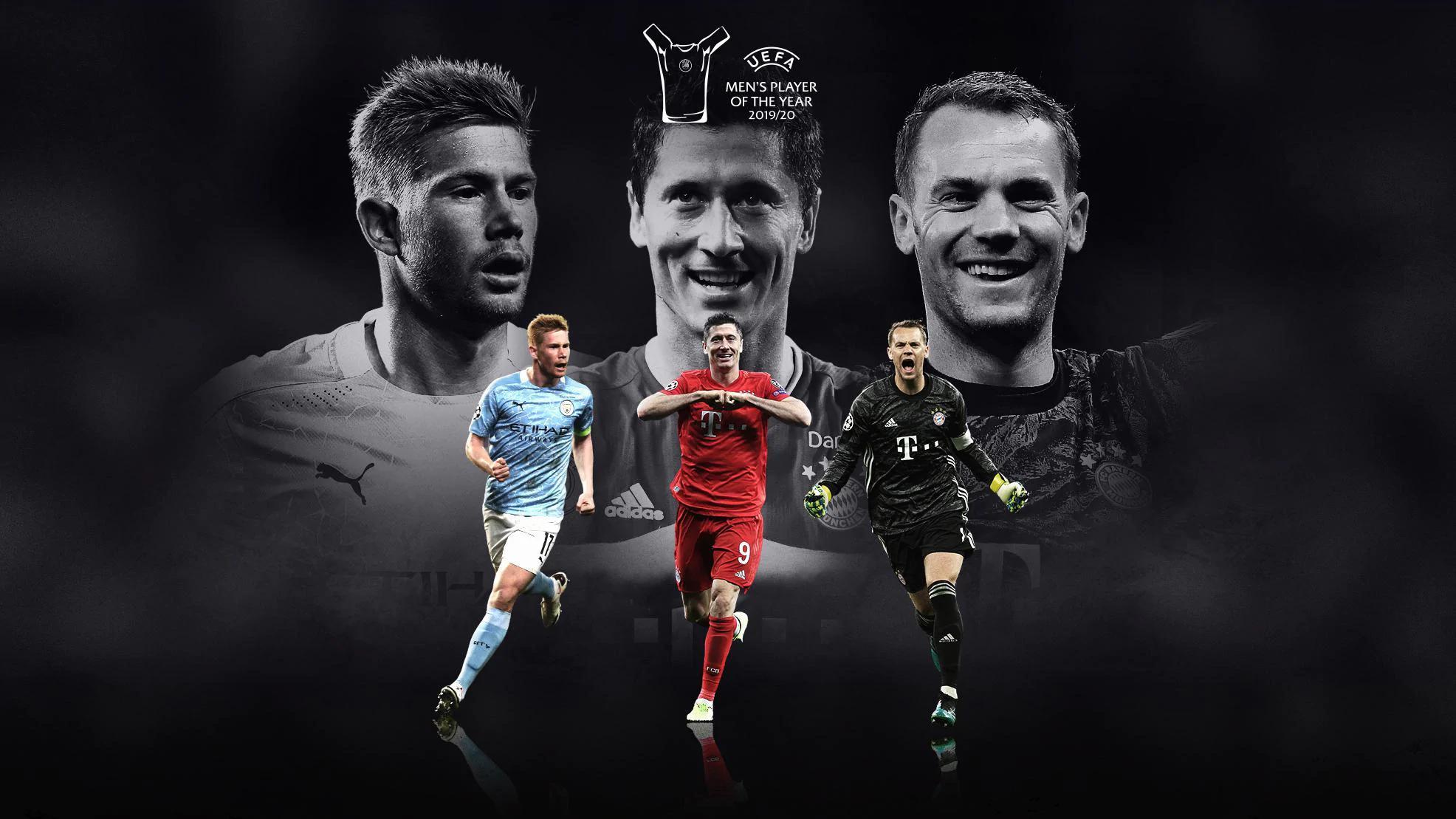 莱万、诺伊尔、德布劳内竞逐欧足联年度最佳球员