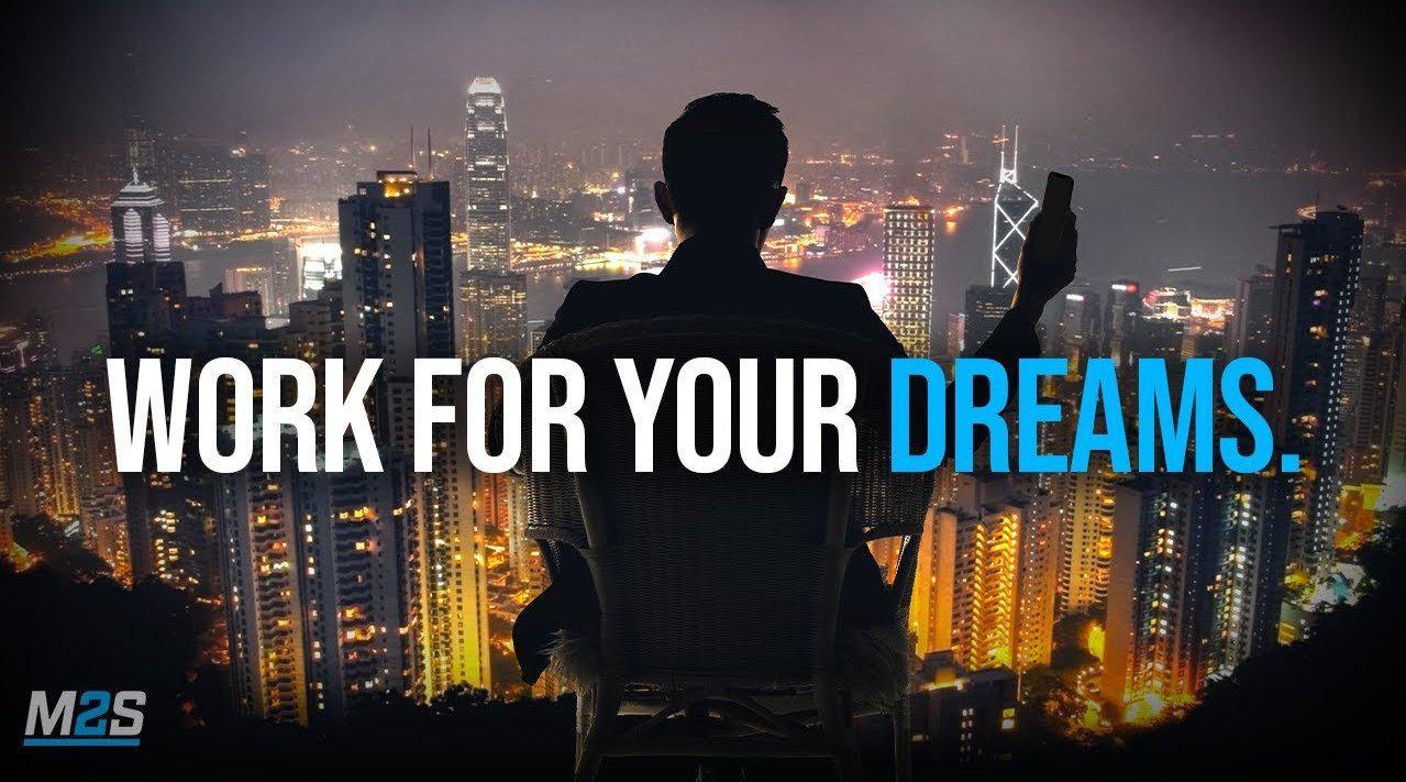 超励志英文演讲:Work For Your Dreams