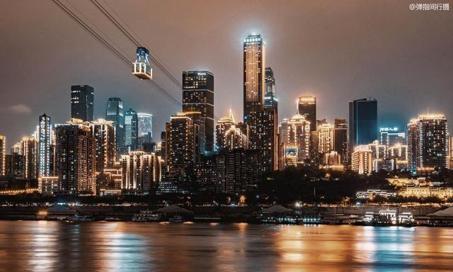 重庆夜景全方位升级 最佳的浏览地点是南