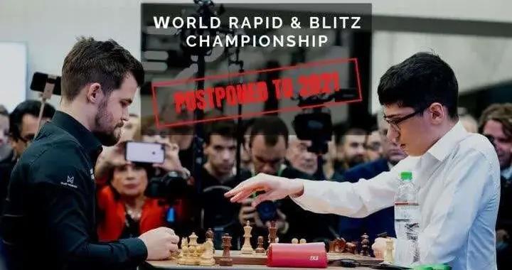 2020国象快棋和超快棋世锦赛延期举办