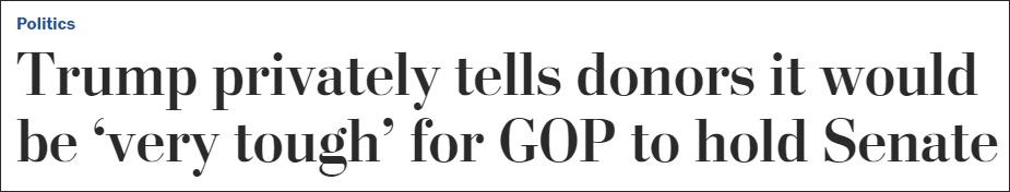 特朗普私下承认:共和党要守住参议院多数席位非常困难