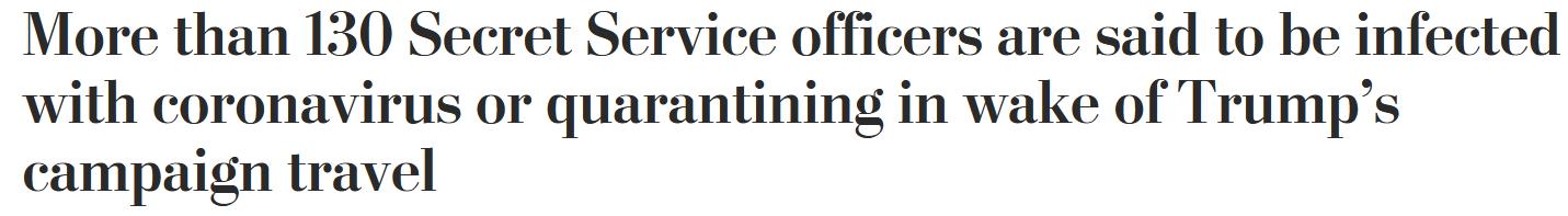 因确诊或接触确诊者,美国特勤局130人被曝需隔离
