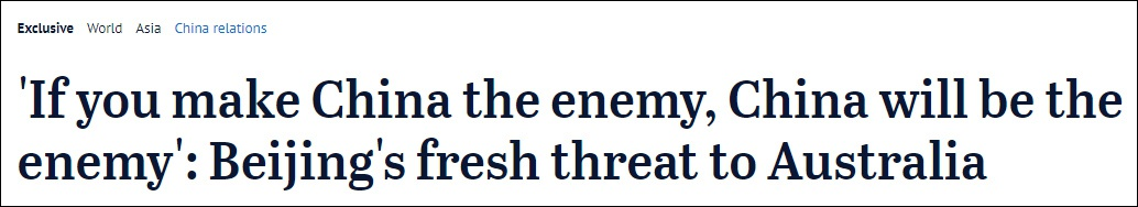 """澳媒称收到中国官员""""威胁"""":如果你把中国当敌人,中国就是敌人图片"""
